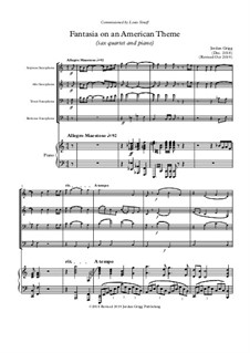 Fantasia on an American Theme: For sax quartet and piano (Revised) by Jordan Grigg
