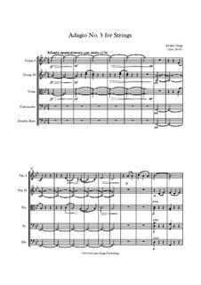 Adagio No.3 for Strings: Adagio No.3 for Strings by Jordan Grigg