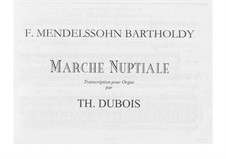 Wedding March: For organ by Felix Mendelssohn-Bartholdy