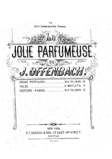 La jolie parfumeuse: Overture, for piano four hands by Jacques Offenbach