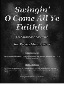O Come All Ye Faithful: For saxophone ensemble by folklore