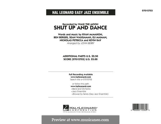 Shut Up and Dance (Walk the Moon): Conductor Score (full score) arr. John Berry by Nicholas Petricca, Ryan McMahon, Eli Maiman, Ben Berger, Sean Waugaman