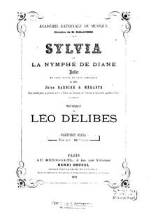 Sylvia: Piano score by Léo Delibes