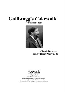 No.6 Golliwogg's Cakewalk: For vibraphone by Claude Debussy