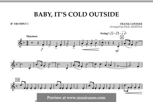 Baby, it's Cold Outside (Key: C) arr. Paul Murtha: Bb Trumpet 1 part by Frank Loesser