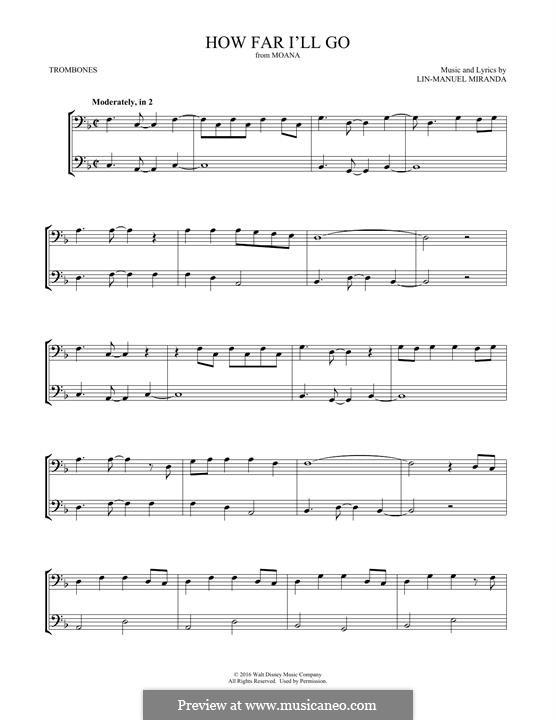 How Far I'll Go (Alessia Cara): For two trombones by Lin-Manuel Miranda