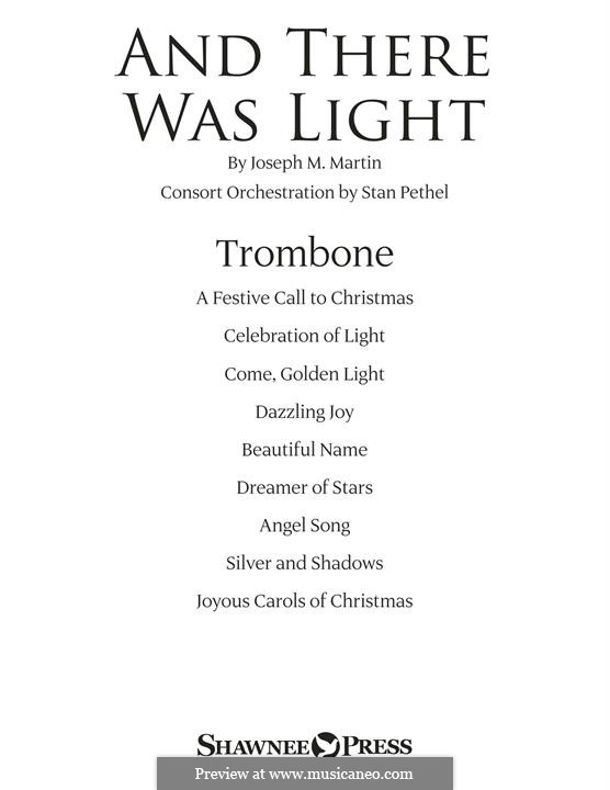 And There Was Light: Trombone part by Joseph M. Martin