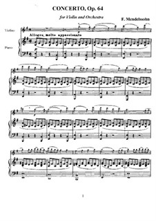 Concerto for Violin and Orchestra in E Minor, Op.64: Version for violin and piano by Felix Mendelssohn-Bartholdy