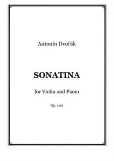 Sonatina for Violin and Piano in G Major, B.183 Op.100: Score, solo part by Antonín Dvořák