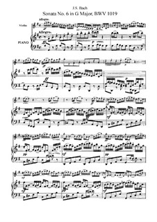 Sonata for Violin and Harpsichord No.6 in G Major, BWV 1019: Arrangement for violin and piano by Johann Sebastian Bach