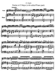 Partita for Violin No.3 in E Major, BWV 1006: Arrangement for violin and piano by Johann Sebastian Bach