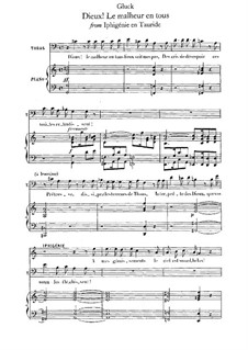 Iphigenia in Tauris, Wq.46: Dieux! Le malheur en tous, for voice and piano by Christoph Willibald Gluck