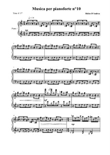 Musica per pianoforte No.10: Musica per pianoforte No.10 by Helios D'Andrea