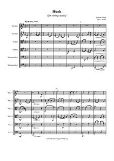 Hush (for string sextet): Hush (for string sextet) by Jordan Grigg