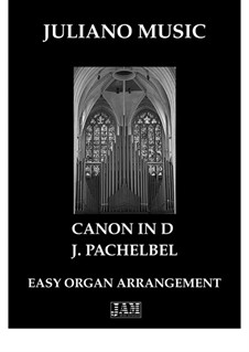 Canon in D Major: For easy organ - C version by Johann Pachelbel