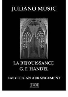 La Rejouissance: For easy organ - C version by Georg Friedrich Händel