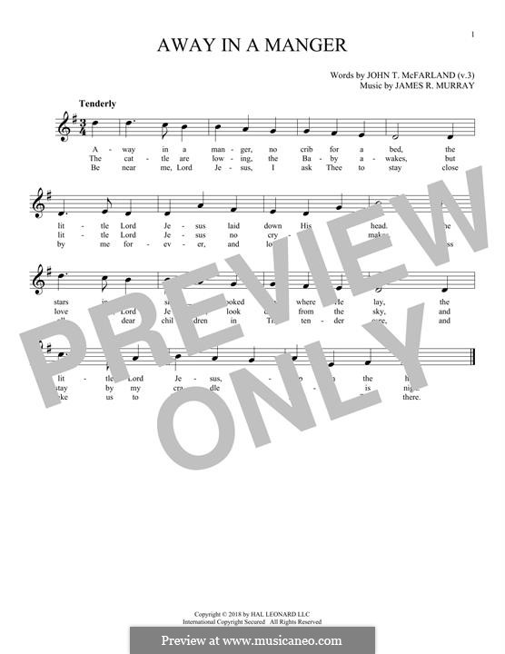 Away in a Manger (Printable Scores): Melody line by James R. Murray
