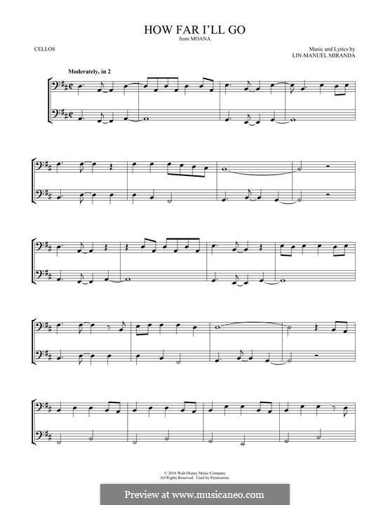 How Far I'll Go (Alessia Cara): For two cellos by Lin-Manuel Miranda