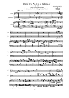 Trio for Violin, Cello and Piano in B Flat Major, K.502: Full score, parts by Wolfgang Amadeus Mozart