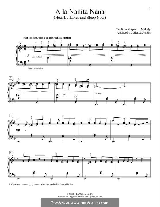 A La Nanita Nana (Hear Lullabies and Sleep Now): For piano by folklore