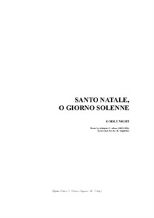 O Holy Night (Piano-vocal score): For SATB Choir and organ (italian lyrics) by Adolphe Adam