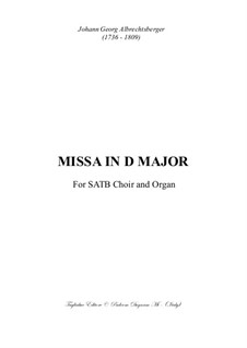 Missa in D Major: Missa in D Major by Johann Georg Albrechtsberger