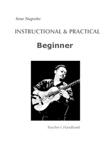 Instructional and Practical (Beginner) Guitar Method: Instructional and Practical (Beginner) Guitar Method by Seno Nugroho