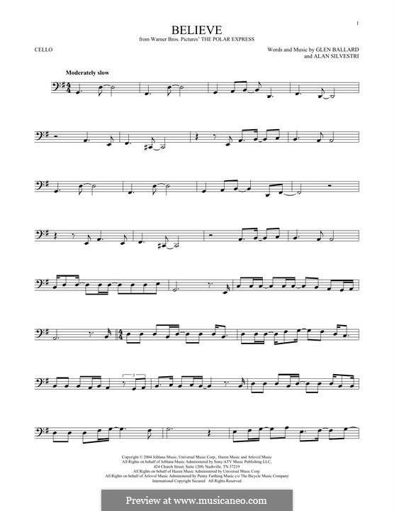 Believe (Josh Groban): For cello by Alan Silvestri, Glen Ballard