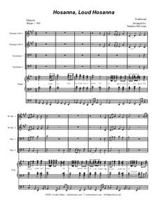 Hosanna, Loud Hosanna: For brass quartet (alternate version) - organ accompaniment by Unknown (works before 1850)