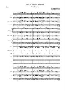 Shche Ne Vmerla Ukraina (Ukrainian National Anthem): Партитура для симф. оркестра, партии by Mikhail Verbytskyi