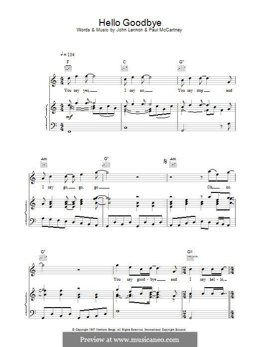 Hello, Goodbye (The Beatles): For voice and piano (or guitar) by John Lennon, Paul McCartney