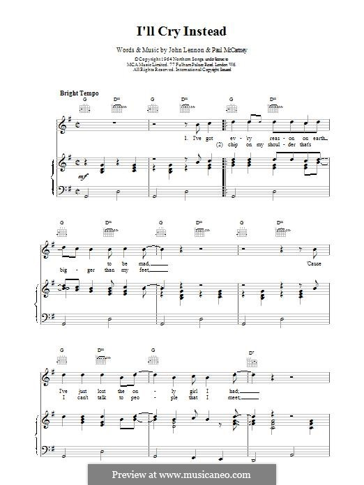 I'll Cry Instead (The Beatles): For voice and piano (or guitar) by John Lennon, Paul McCartney