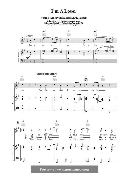 I'm a Loser (The Beatles): For voice and piano (or guitar) by John Lennon, Paul McCartney