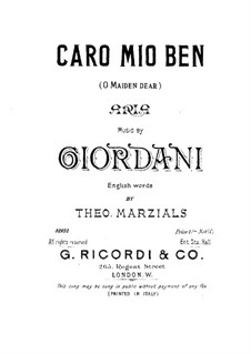 Caro mio ben (O Maiden Dear): For voice and piano by Tommaso Giordani