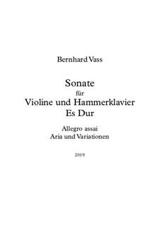 Sonate für Violine und Hammerklavier in Es Dur: Sonate für Violine und Hammerklavier in Es Dur by Bernhard Vass