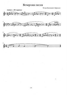 Вечерняя песня: Вечерняя песня by Igor Efremov
