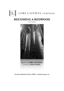 Becoming a Redwood: For tenor and piano (priced for 2 copies of the score) by Lori Laitman
