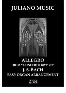 Concerto for Keyboard in G Major, BWV 973: Allegro, for easy organ by Johann Sebastian Bach