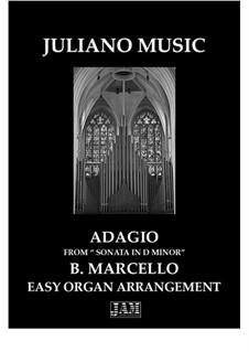 Sonata in D Minor (Easy Organ - C Version): Sonata in D Minor (Easy Organ - C Version) by Benedetto Marcello
