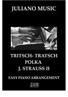 Tritsch Tratsch Polka, Op.214: For easy piano - C version by Johann Strauss (Sohn)