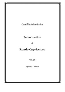 Introduction and Rondo Capriccioso, Op.28: For piano four hands - score and parts by Camille Saint-Saëns