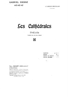 Les cathédrales (The Сathedrals). Prelude: Full score by Gabriel Pierné