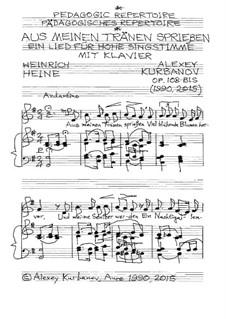 Aus meinen Tränen sprießen, Op.108-bis: Aus meinen Tränen sprießen by Alexey Kurbanov