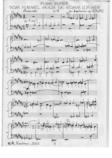 Fuga super Vom Himmel hoch da komm' ich her, Op.127 No.2: Fuga super Vom Himmel hoch da komm' ich her, Op.127 No.2 by folklore, Martin Luther, Alexey Kurbanov