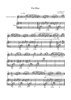 10 Easy Classical Pieces for Soprano Saxophone & Piano: Für Elise by Franz Schubert, Johann Strauss (Sohn), Edward Elgar, Jacques Offenbach, Ludwig van Beethoven, Edvard Grieg, Julius Benedict, Mildred Hill, Eduardo di Capua