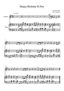10 Easy Classical Pieces for Clarinet & Piano: Happy Birthday To You by Franz Schubert, Johann Strauss (Sohn), Edward Elgar, Jacques Offenbach, Ludwig van Beethoven, Edvard Grieg, Julius Benedict, Mildred Hill, Eduardo di Capua