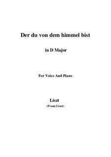 Der du von dem Himmel bist, S.279: Version III (D Major) by Franz Liszt