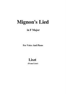 Mignon's Lied, S.275: F Major by Franz Liszt