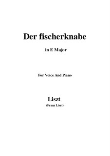 Three Songs from 'William Tell', S.292: No.1 Der fischerknabe (E Major) by Franz Liszt