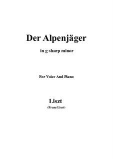 Three Songs from 'William Tell', S.292: No.3 Der Alpenjäger (g sharp minor) by Franz Liszt